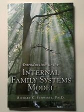 Introduction to the Internal Family Systems Model (PB) by RC Schwartz 2001