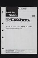PIONEER SD-P4005 S Monitor Receiver Original Service-Manual/Schaltplan o106
