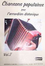 Accordéon diatonique Tablatures Chansons populaires v.2 neuf avec CD