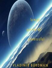 La Mujer Que Vino Del Planeta Alfa 1 by Vladimir Burdman (2013, Paperback)