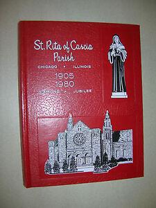 St. Rita of Cascia Parish 1905 1980 Diamond Jubilee Chicago Illinois 75th Annive