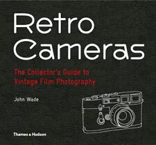 Retro Cameras: The Collector's Guide to Vintage Film Photography by John Wade