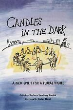 Candles in the Dark : A New Spirit for a Plural World by Barbara Sundberg...