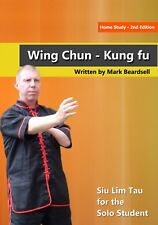 **NEW** - Wing Chun - Siu Lim Tau for the Solo Student - 2nd edition
