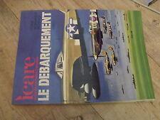 µµ ICARE REVUE aviation Française n°109 Le debarquement  6 juin 1944 Tome 1