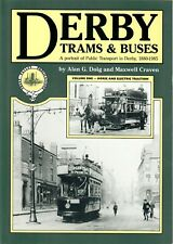 Derby Trams & Buses Vol 1 Horse & Electric Traction, Softback Ed. Doig & Craven