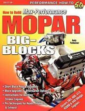 How to Build Max-Performance Mopar Big-Blocks, , Finkbeiner, Andy, Baechtel, Joh