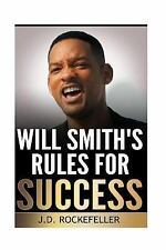 J. D. Rockefeller's Book Club: Will Smith's Rules for Success by J....