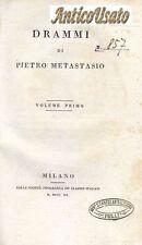 OPERE DI PIETRO METASTASIO 5 volumi completa 1820 Tipografica Classici Italiani