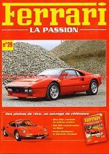 FERRARI Dino 308 GT4 ; 288 GTO ; MONDIAL 3.2 V8 ; 328 GTB - Photos 29