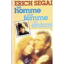 Un HOMME une FEMME un ENFANT d'Erich SEGAL Enfant étranger dans une famille...