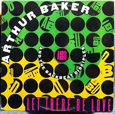 "Arthur Baker & The Backbeat Disciples - Let There Be Love 12"" Mint- 62035-1-R"