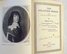 THE STRANGER PRINCE Margaret Irwin 1937 1st Ed SIGNED by Author w/Frontistpiece