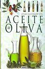 Atlas ilustrado del aceite de oliva. ENVÍO URGENTE (ESPAÑA)