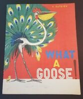 Soviet Childrens Library for Tiny Tots WHAT A GOOSE  Russian Great Illustrations