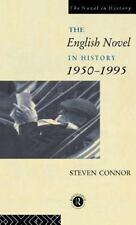 The English Novel In History: 1950-1995-ExLibrary