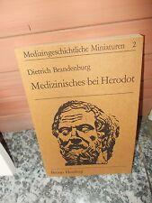 Medizinisches bei Herodot, von Dietrich Brandenburg, aus dem Bruno Hessling Verl