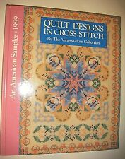 An American Sampler 1989 Quilt Designs in Cross-Stitch by Vanessa-Ann Hb 144 pgs