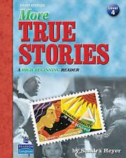 NEW More True Stories: A High-Beginning Reader (3rd Edition) by Sandra Heyer