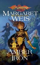 Amber and Iron (Dragonlance: The Dark Disciple, Vol. 2) (v. 2) by Margaret Weis