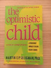 The Optimistic Child by Martin E P Seligman (Paperback, 1995)