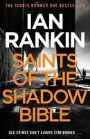 Saints of the Shadow Bible (Inspector Rebus 19), Rankin, Ian, New,