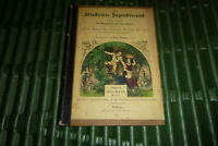 Der Illustrirte Jugendfreund - goldenes Kinderbuch II. Teil - Spamer 1857