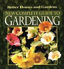 New Complete Guide to Gardening by Better Homes and Gardens Editors (2001, Paper