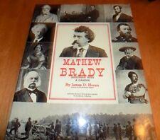 MATTHEW BRADY HISTORIAN WITH A CAMERA Civil War Photographer Photo Photos Book