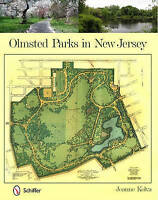 NEW Olmsted Parks in New Jersey by Jeanne Kolva