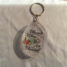 KEY RING -BLOOMS WHERE YOU ARE PLANTED  (HAND MADE WITH REAL FLOWERS)