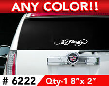 "ED HARDY DECAL STICKER 8""wx 2""h Any 1 Color # 6222"