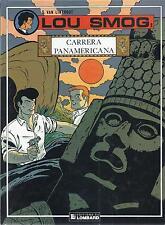 BD Lou Smog - N°2 - Carrera Panamericaca  - E.O. 1990 -TBE - Van linthout