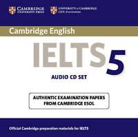 IELTS Practice Tests. Cambridge IELTS 5 Audio CDs by Cambridge ESOL (CD-Audio bo