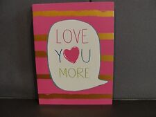 "Pink Box Sign- For Wall or Table Decor- ""Love You More""-  7"" x 9-1/4"" Tall"