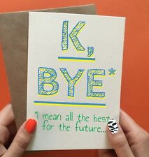 Funny leaving card, new job card, sorry you're leaving card congratulations card