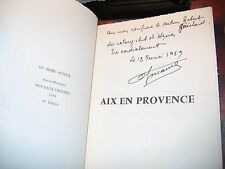 """Aix-en-Provence"" Dr. Albert Aynaud Ed. de Luxe ill. Loustaunau Avec ENVOI 1968"