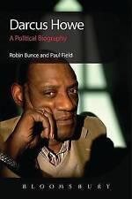Darcus Howe: A Political Biography, Robin Bunce & Paul Field, Used; Good Book