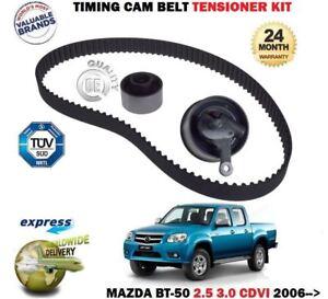 FOR MAZDA BT50 PICKUP 2.5 DT 3.0 DT 2006 > NEW TIMING CAM BELT + TENSIONER KIT