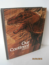 Our Continent: A Natural History of North America by National Geographic
