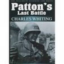 Patton's Last Battle; Paperback Book; Whiting Charles, 9781862271494