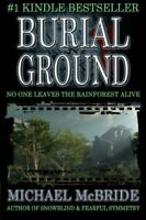 Burial Ground: A Novel by McBride, Michael Book The Fast Free Shipping