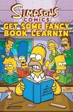 Simpsons Comics Get Some Fancy Book Learnin' by Matt Groening (2010, Paperback)