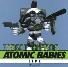 Atomic Babies - Target Android Live - CD Album (2000) - NEW & SEALED