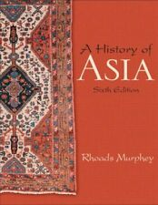 A History of Asia by Rhoads Murphey, 6th Edition