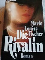 Marie Louise Fischer - Die Rivalin - 1992 - 2.Band der Deinharting Trilogie