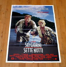 SEI GIORNI SETTE NOTTI manifesto poster Harrison Ford Heche Tahiti Isola Deserta