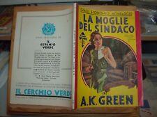 """GIALLI ECONOMICI MONDADORI N. 39 """"LA MOGLIE DEL SINDACO di A.K. GREEN"""" origin."""