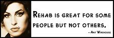 Wall Quote - Amy Winehouse - Rehab is great for some people but not others