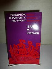 Perception, Opportunity, and Profit: Studies in the Theory of Entrepreneursh 132